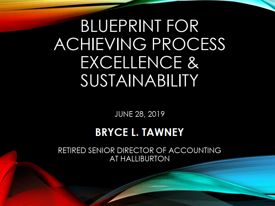 Blueprint For Achieving Process Excellence & Sustainability