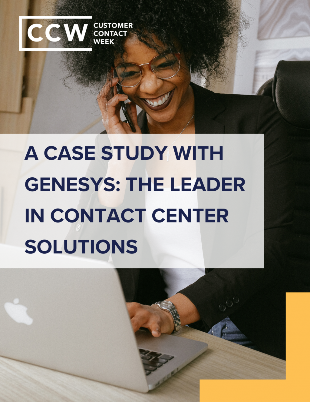 A Case Study With Genesys: The Leader In Contact Center Solutions
