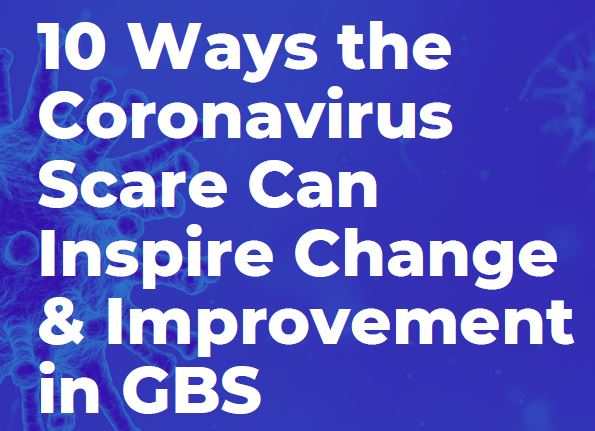 10 ways COVID-19 could inspire change and improvement in GBS | SSOW 2020