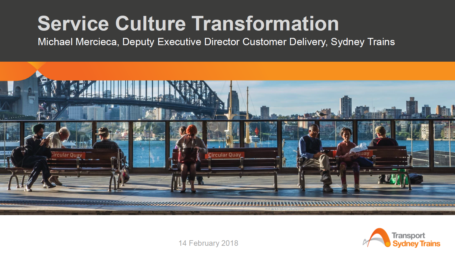 Sydney Trains' Transition from Engineering Based Service Delivery to Customer-Centric Service Delivery