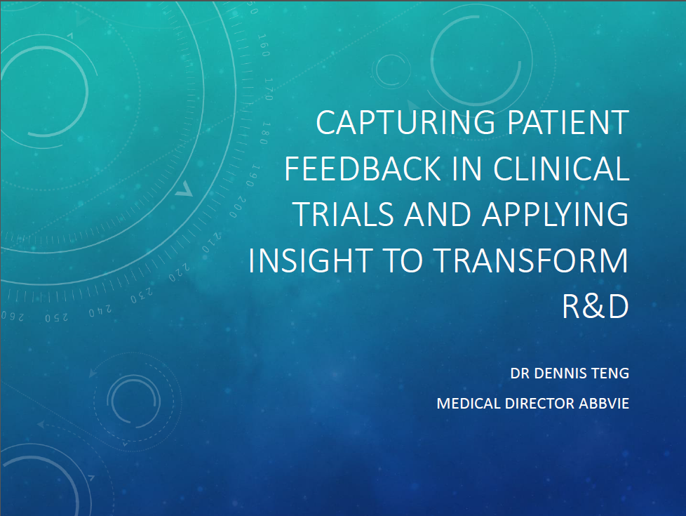 Past Presentation 2019 - Capturing Patients Feedback in Clinical Trials and Applying Insights to Transform
