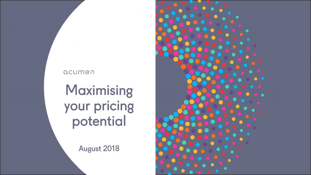 2018 Past Presentation - Maximising your pricing potential