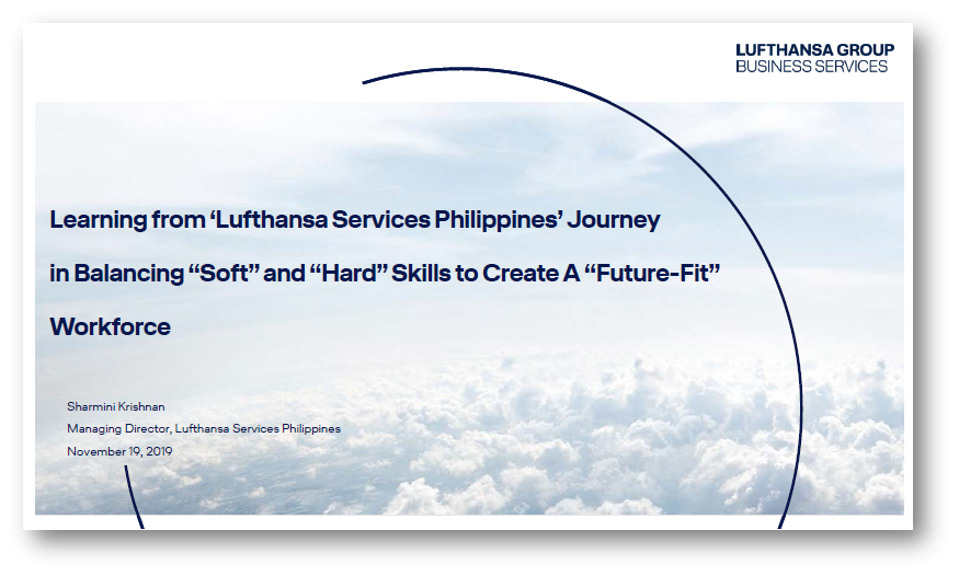 "Learning from Lufthansa Services Philippines' Journey in Balancing ""Soft"" and ""Hard"" Skills to Create a ""Future-Fit"" Workforce"