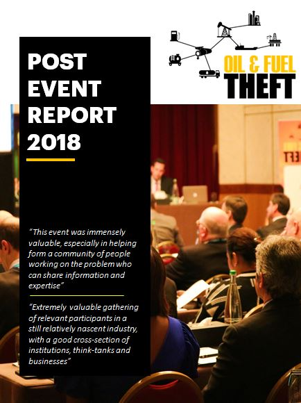 Post Event Report: Oil & Fuel Theft 2018