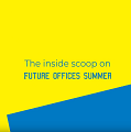 The Inside Scoop On Future Offices Summer