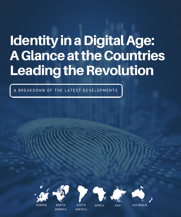 Identity in a Digital Age: A Glance at the Countries Leading the Revolution