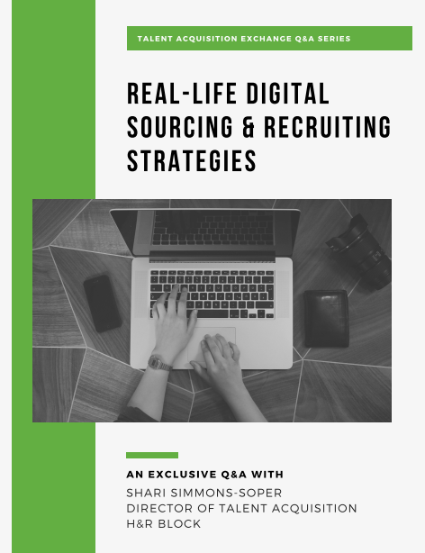 NEW! Interview with H&R Block Director of TA: Real Life Digital Sourcing & Recruiting Strategies