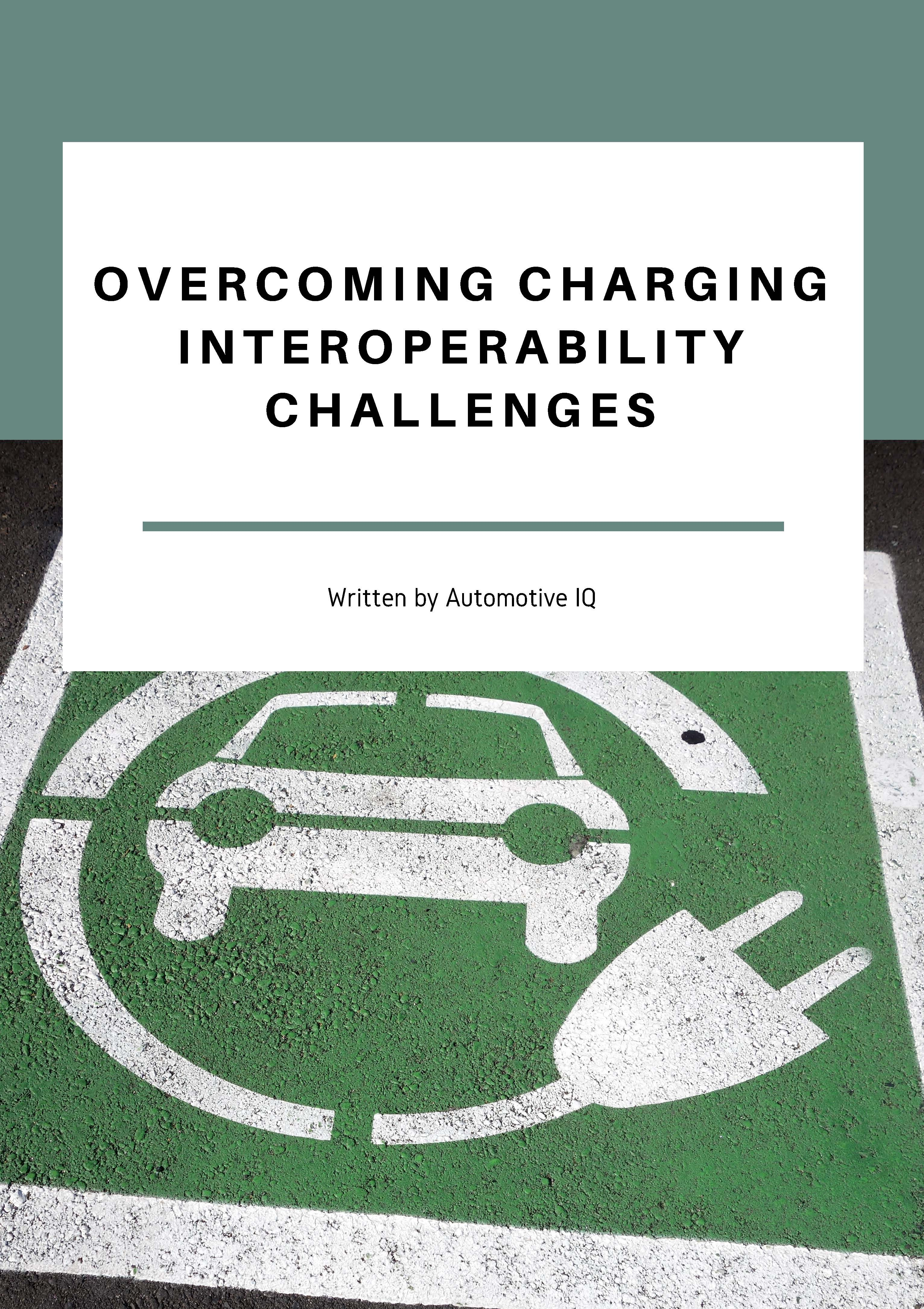 Report on Overcoming Charging Infrastructure Interoperability Challenges
