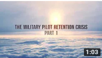 The Military Pilot Retention Crisis, Part 1