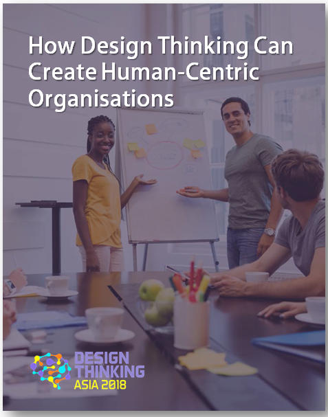 How Design Thinking Can Create Human-Centric Organisation
