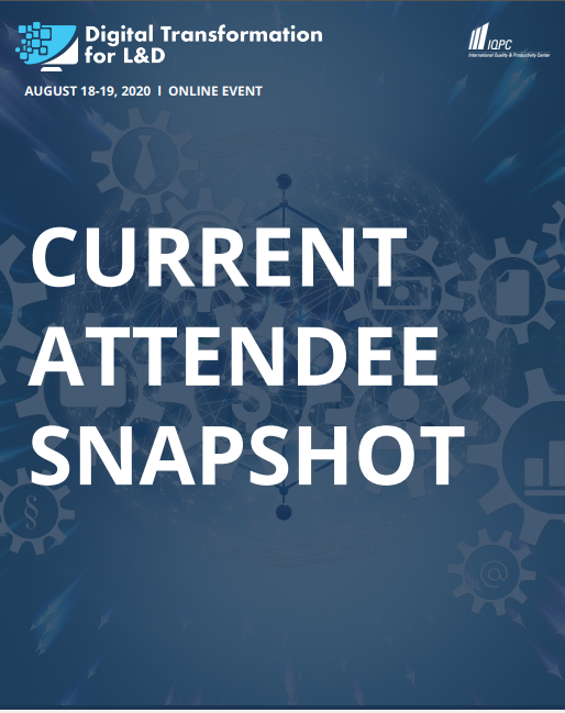 Digital Transformation for L&D Current Attendee Snapshot