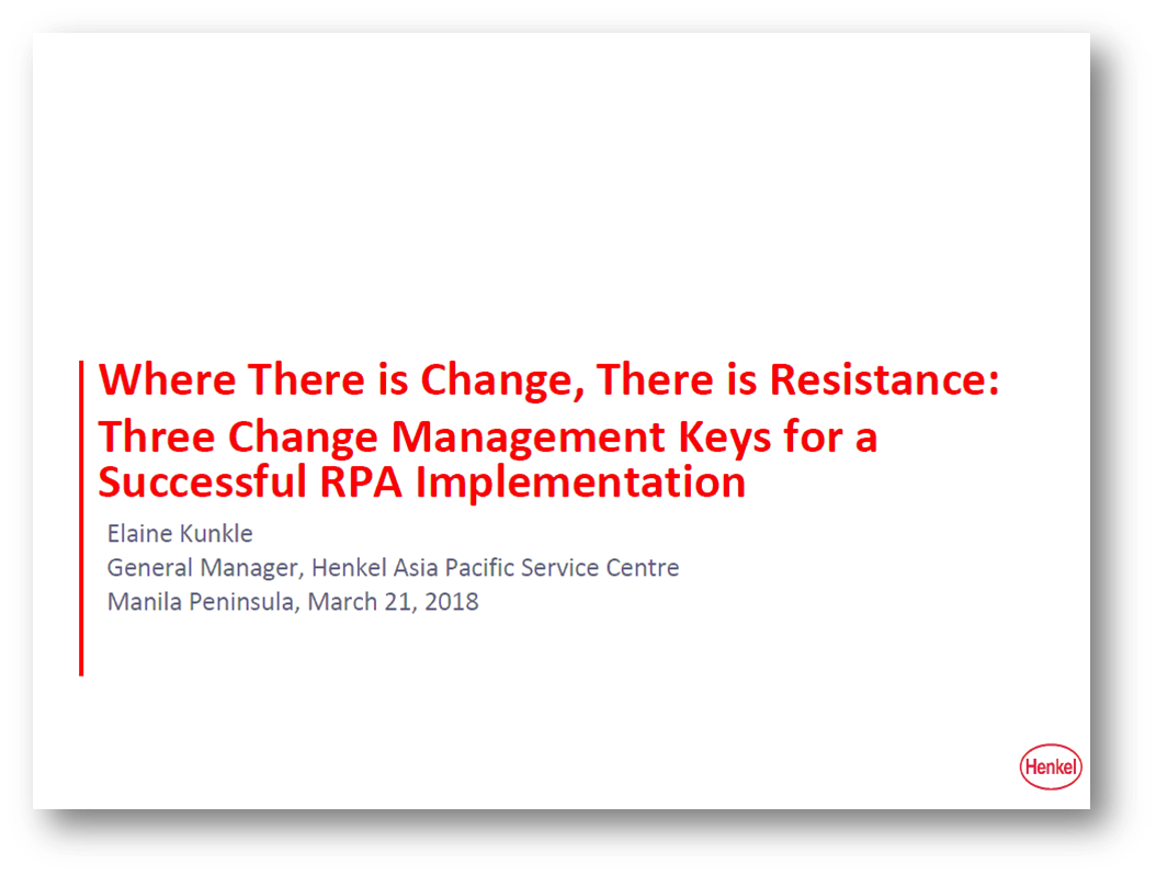 Where There is Change, There is Resistance: Three Change Management Keys for Success RPA Implementation