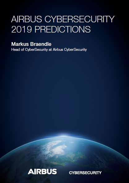 AIRBUS Cyber Security 2019 Predictions