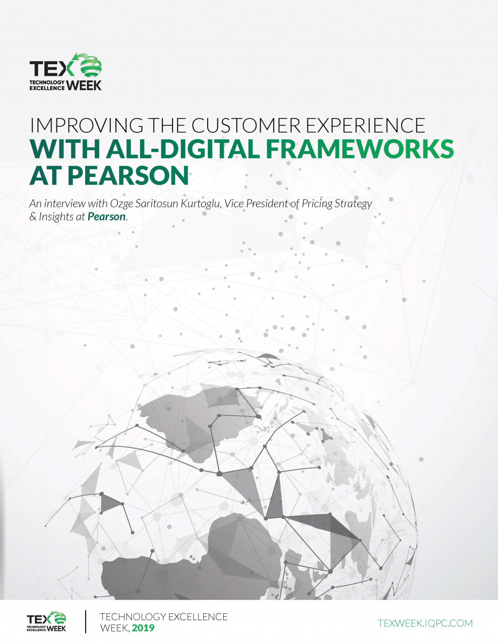 Improving the Customer Experience with All-Digital Frameworks at Pearson
