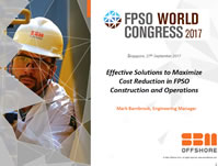 Effective Solutions to Maximize Cost Reduction in FPSO Construction and Operations