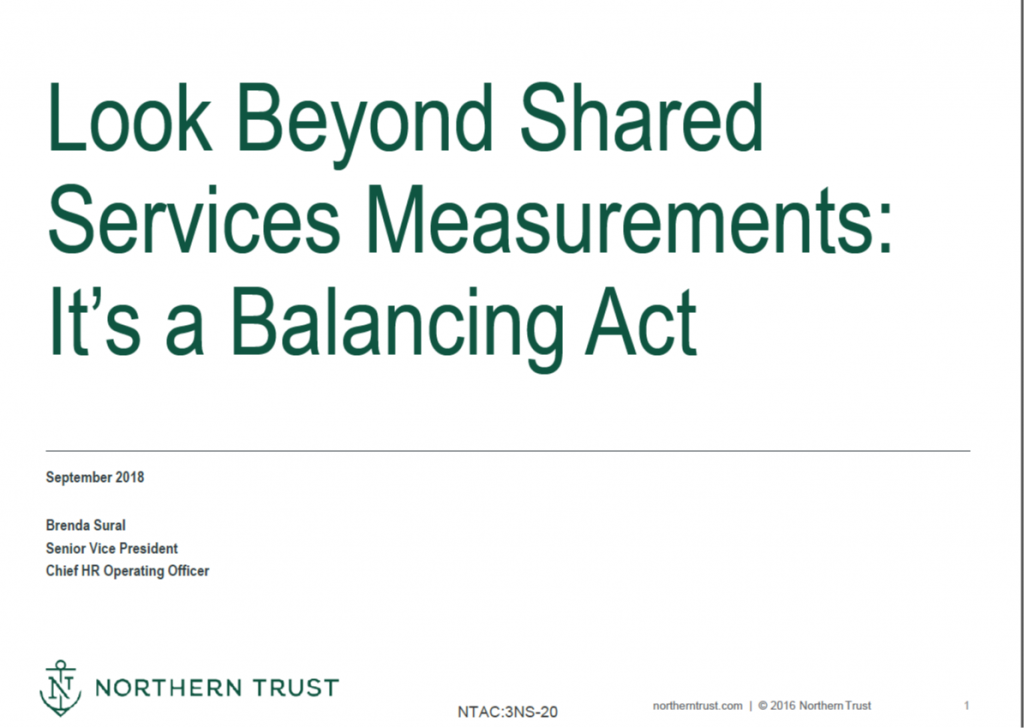Look Beyond Shared Services Measurements: It's a Balancing Act