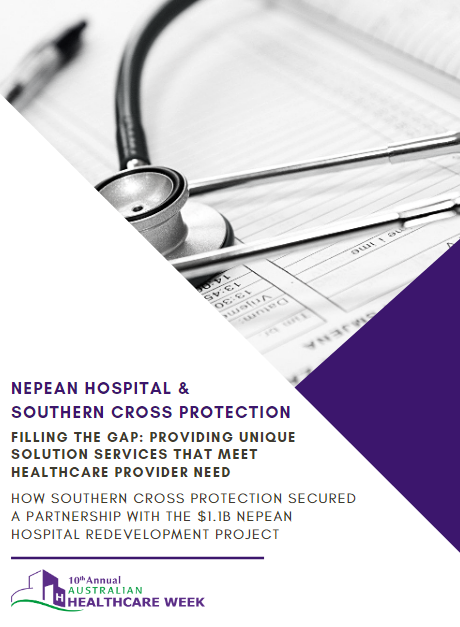 How Southern Cross Protection Secured a Partnership with the $1.1b Nepean Hospital Redevelopment Project