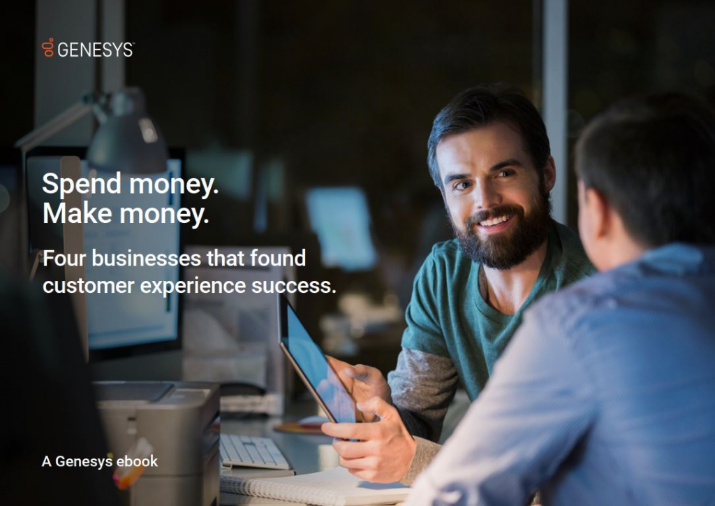 Spend money. Make money. Four Businesses that Found Customer Experience Success