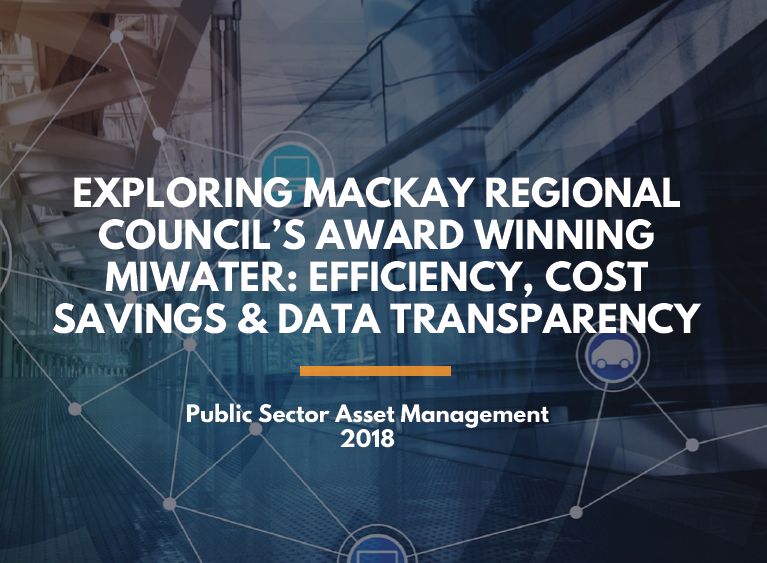 Exploring Mackay Regional Council's Award Winning MiWater: Efficiency, Cost Savings & Data Transparency