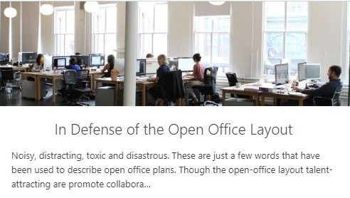 Don't Believe the Negative Press! In Defense of the Open Office Layout