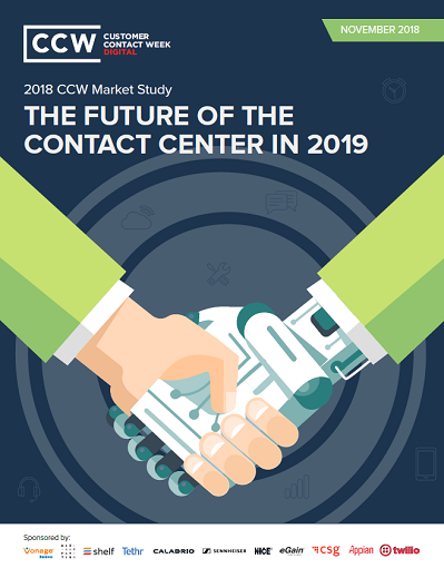 2018 CCW Market Study: The Future of the Contact Center in 2019