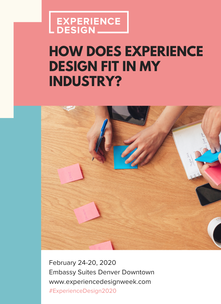 How Does Experience Design Fit in my Industry?