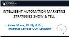 Intelligent Automation Marketing Strategies Show & Tell