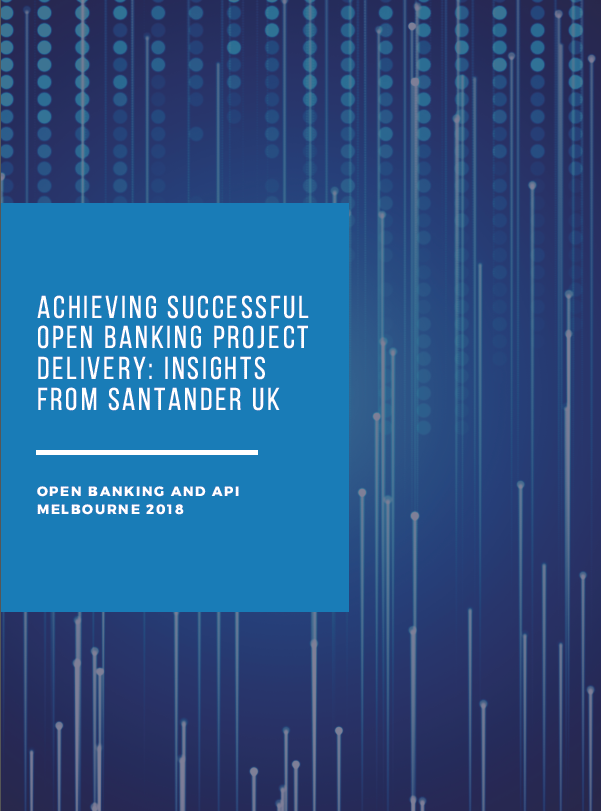 Achieving Successful Open Banking Project Delivery: Insights from Santander UK
