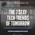 7 Hot Trends Transforming the Modern Workspace