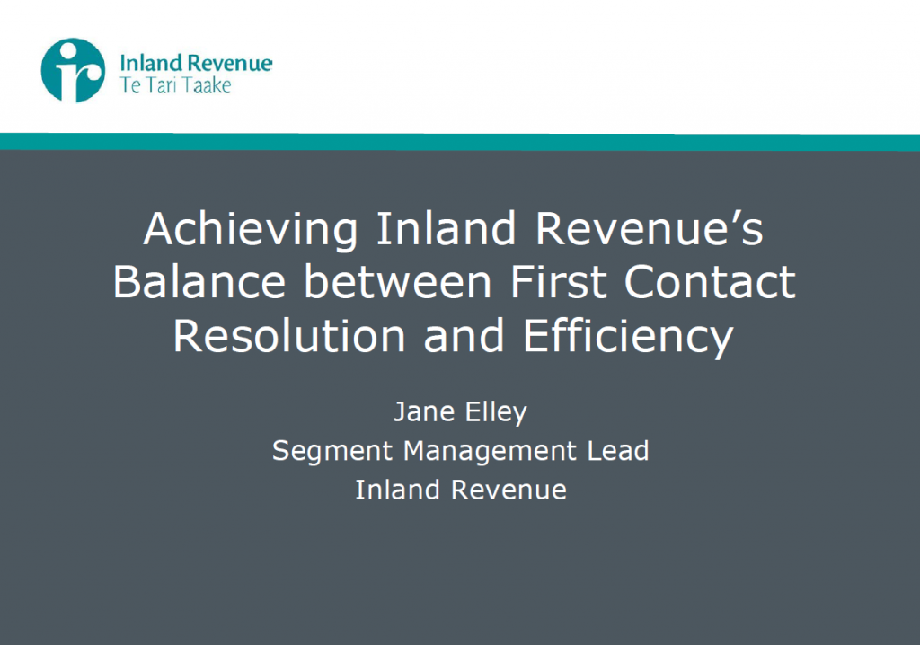 Achieving Inland Revenue's Balance between Call Efficiency and First Call Resolution