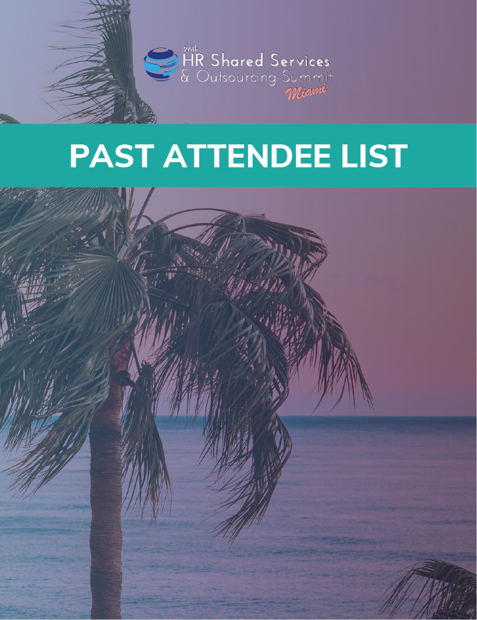26th Annual HR Shared Services & Outsourcing: Past Attendee List for Sponsorship