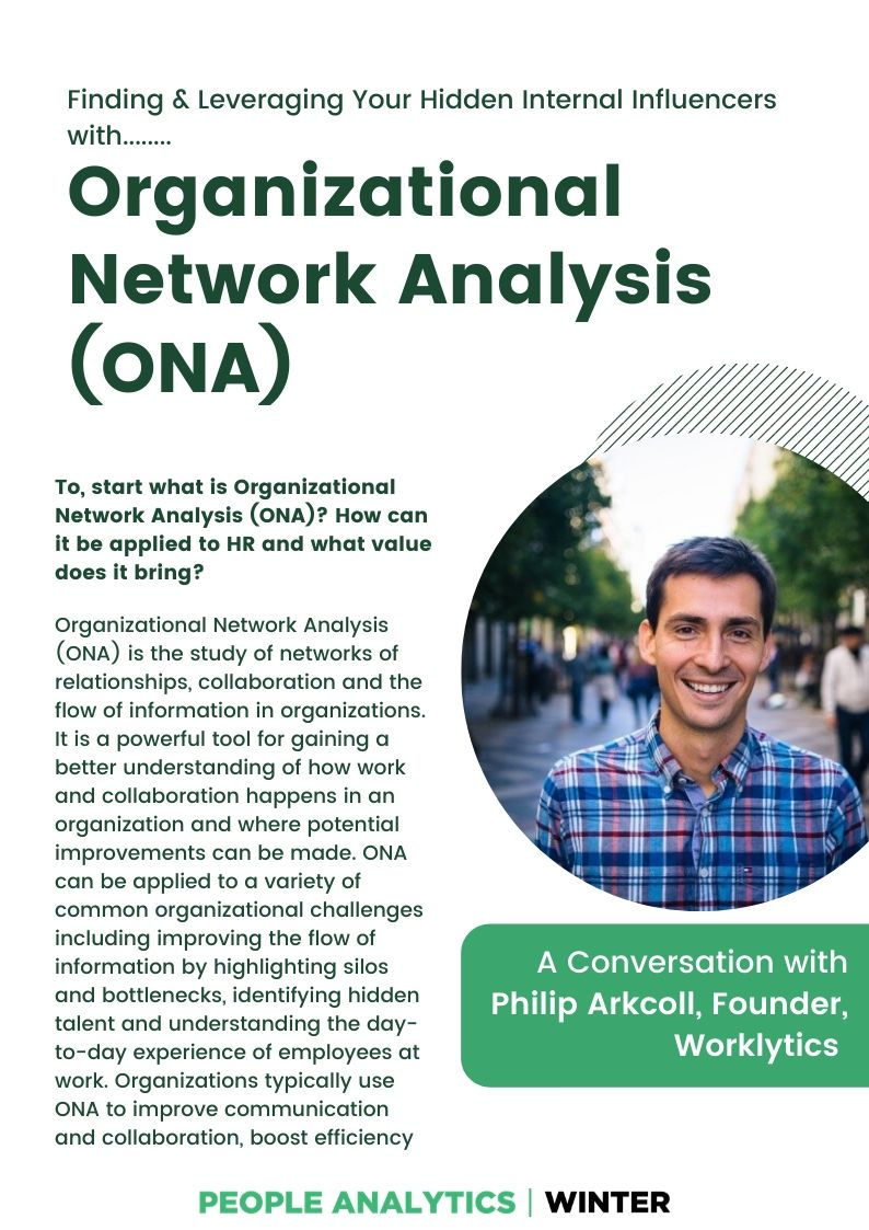 Organizational Network Analysis (ONA): The Key to Unlocking the Power of Your Internal Influencers