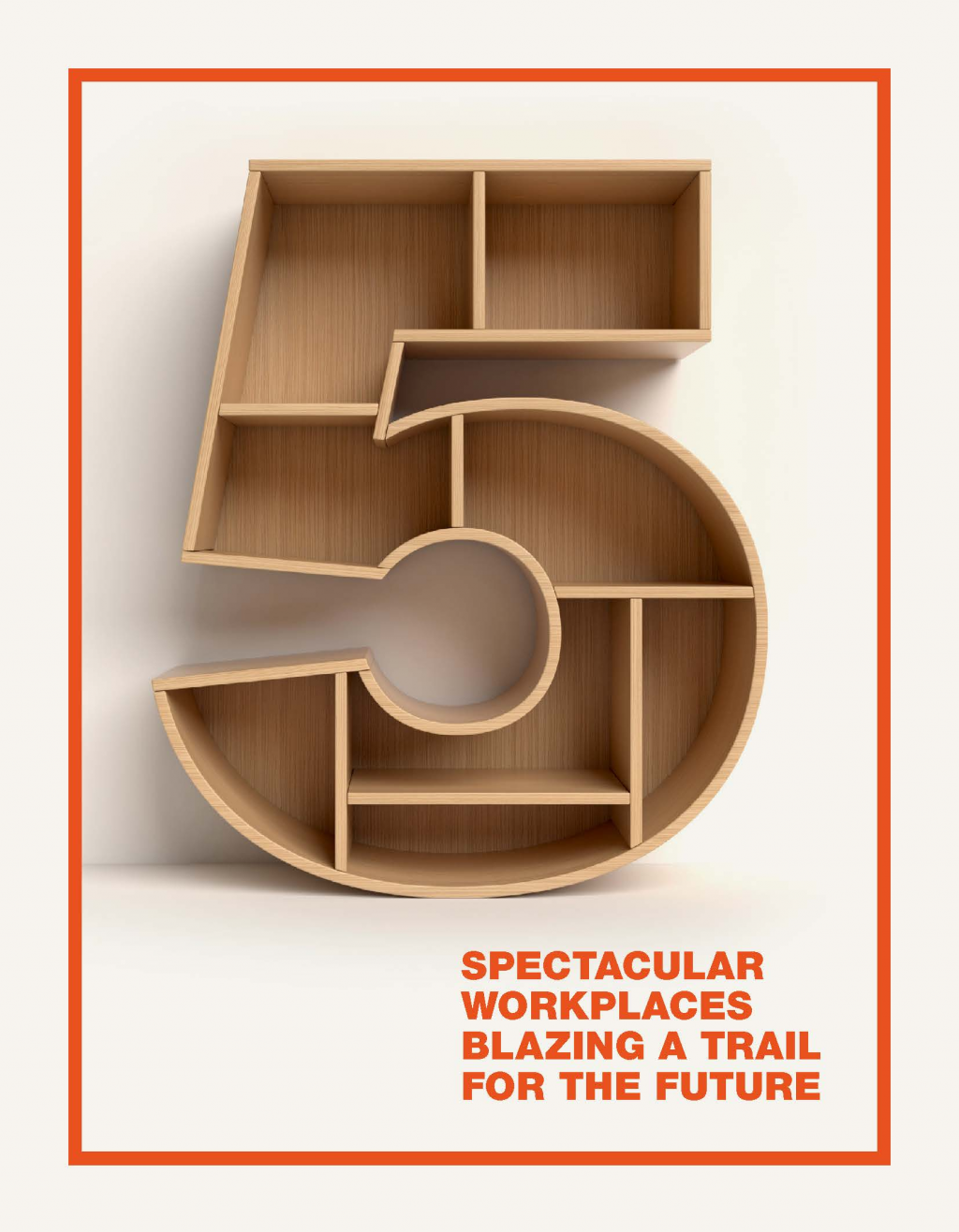 Read the Article - 5 Spectacular Workplaces Blazing A Trail For The Future