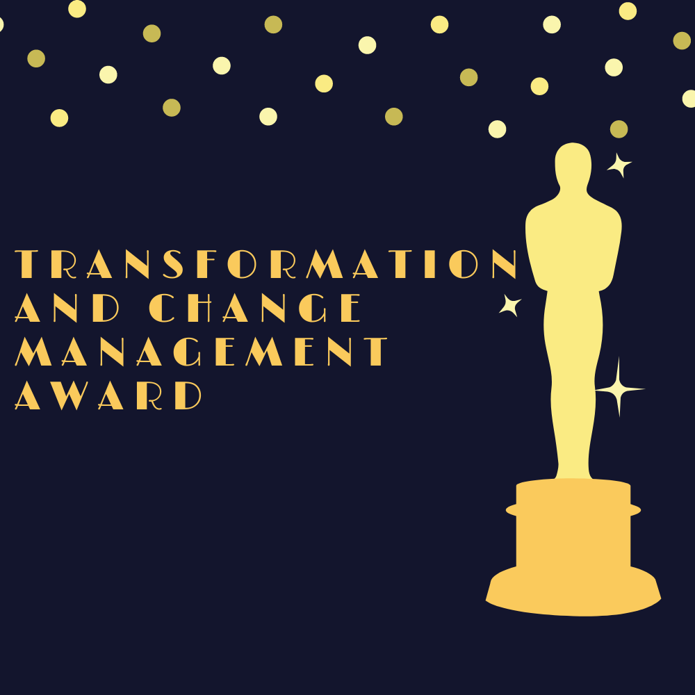 SSOW 2020 Impact Award Nomination: Transformation & Change Management