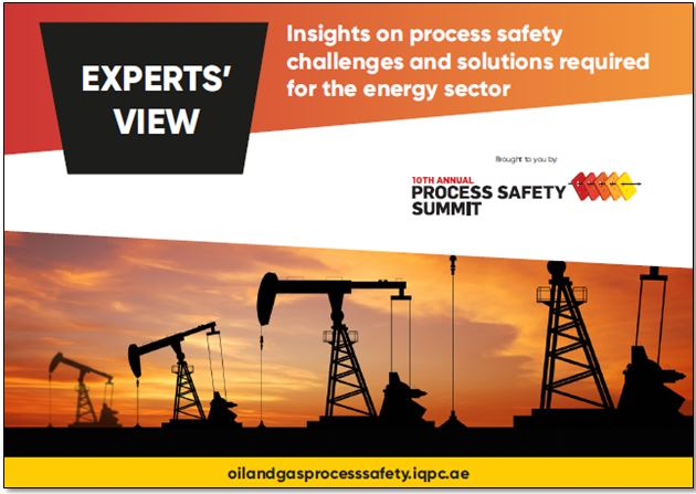 Experts' View - Insights on process safety challenges and solutions required for the energy sector