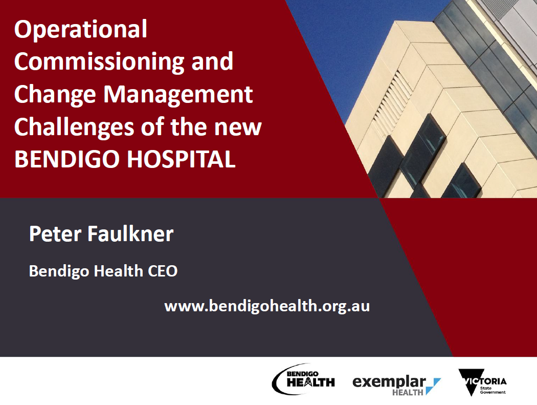Examing the Operational, Commissioning and Change Management Challenges of the New Bendigo Hospital in the PPP Context