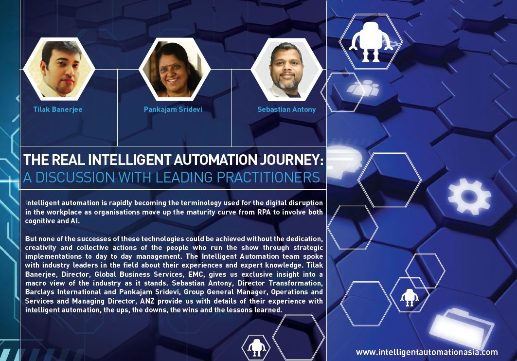 The Real Intelligent Automation Journey: A Discussion With Leading Practitioners