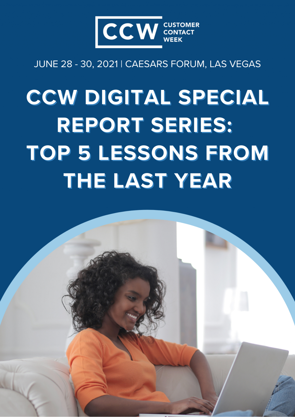 CCW Digital Special Report Series: Top 5 Lessons From the Last Year