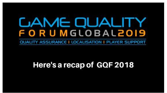 Game Quality Forum 2018 Recap