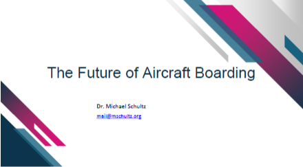 The Future of Aircraft Boarding - Exclusive Presentation by Dr. Michael Schultz