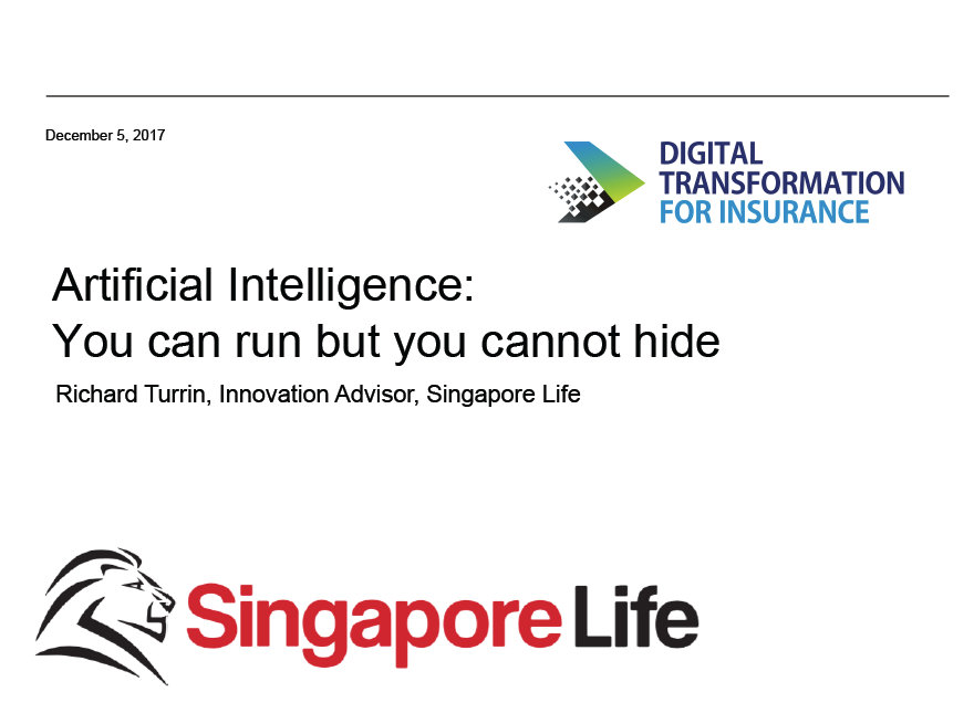 2017 Presentation: Artificial Intelligence: You can run but you cannot hide