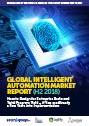 Global Intelligent Automation Market Report