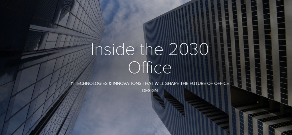 Download the Article- A Look Into the 2030 Office: 11 Technologies & Innovations that will Shape the Future of Office Design