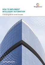 How to implement intelligent automation: A simple guide for smart humans