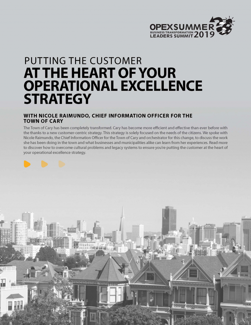 Putting the customer at the heart of your OPEX journey - an interview with Nicole Raimundo, CIO