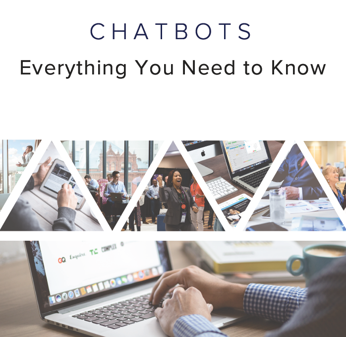 Chatbots: Everything You Need to Know
