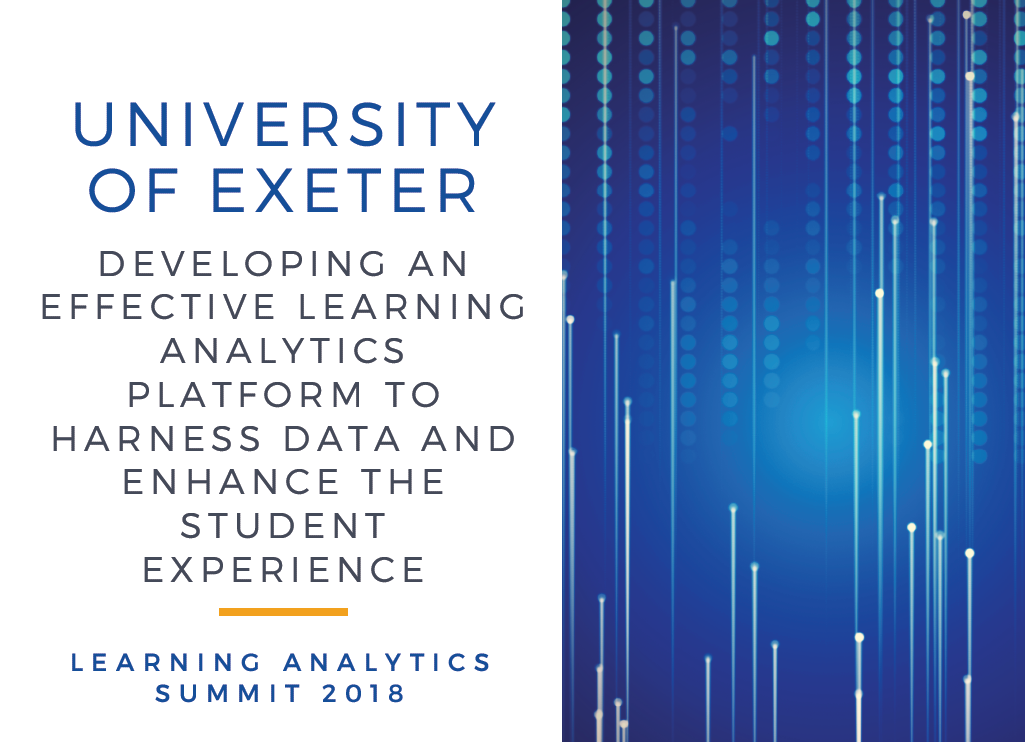 Developing an Effective Learning Analytics Platform to Harness Data and Enhance the Student Experience
