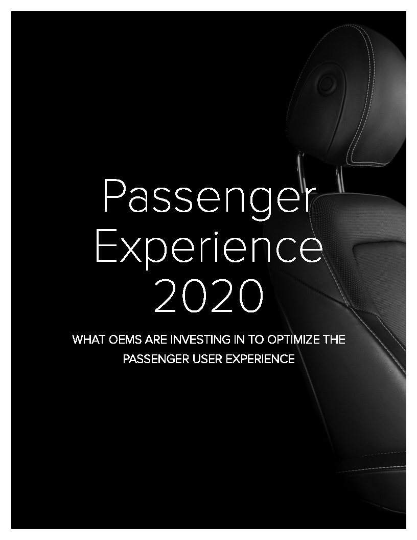 Passenger Experience 2020: What OEMS are Investing in to Optimize the Passenger User Experience