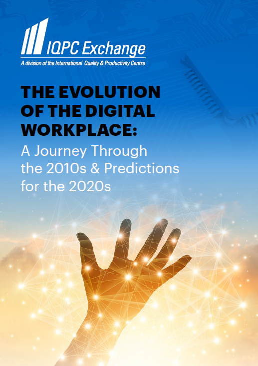 Evolution of the Digital Workplace: A Journey Through the 2010s & Predictions for the 2020s