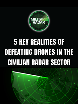 5 key realities of countering drones in the radar sector